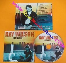 CD RAY WILSON Change 2003 Germany INSIDE OUT MUSIC IOMCD123  no lp mc dvd (CS3)