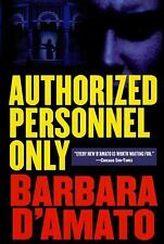 Suze Figueroa: Authorized Personnel Only 4 by Barbara D'Amato (2010, Paperback)