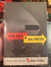 The Gun And Mr. Smith By John Godey Rare 1947 Crime Club First Edition Mystery
