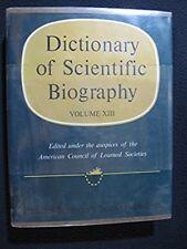Dictionary of Scientific Biography Volume XIII - Staudinger to Veronese