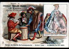 IMAGE CHOCOLAT POULAIN / CARTES à JOUER / ALLEMAGNE fin XVI° / GARDE LANSQUENETS
