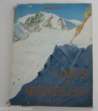 Samivel Cimes et merveilles ad. Arthaud 1953 alpinisme