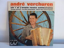 ANDRE VERCHUREN Ah! si j étais resté célibataire FY45 2278 MUSETTE ACCORDEON