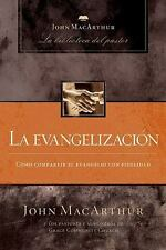 La evangelizacion (John MacArthur La Biblioteca del Pastor) (Spanish Edition)