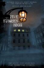 FIVE STORIES HIGH - ALLAN, NINA/ PARKER, K. J./ THOMPSON, TADE/ SHEARMAN, ROBERT
