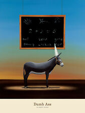 FUN COLLEGE ART PRINT POSTER - Dumb Ass by Robert Deyber FUNNY GRADUATION GIFT