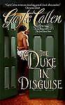 USED (VG) The Duke in Disguise (The Sisters of Willow Pond) by Gayle Callen