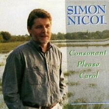 SIMON NICOL - CONSONANT PLEASE CAROL (New & Sealed) CD