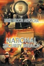 National Security Breach by Mudi Nelson Akpocha (2011, Paperback)