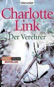 Der Verehrer: Roman von Link, Charlotte   Buch   Zustand gut