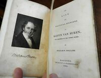 Martin van Buren President Life & Political Opinions 1835 author inscribed book