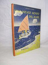 Meyer - L'incantato mondo del mare - Paravia 1963 llustrazioni RICHARD FLOETHE