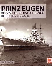 Prinz Eugen - Die Geschichte des legendären dt. Kreuzers; Bauernfeind (2016)