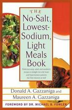 The No-Salt, Lowest-Sodium Light Meals Book-ExLibrary