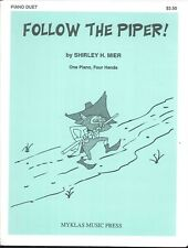 Follow The Piper Piano Duet Sheet Music Four Hands Shirley H. Mier Myklas