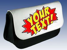 ZAP POW BANG OR OWN TEXT/NAME PENCIL CASE / MAKE UP BAG-PERSONALISED or OWN TEXT