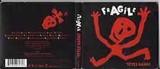 CD + DVD DIGIPACK 15T TETES  RAIDES FRAGILE INCLUS POSTER EDITION LIMITÉE 2005