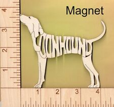 Coonhound Dog laser cut and engraved wood Magnet Great Gift Idea
