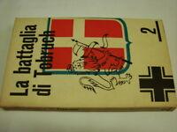 (Seiboll) La battaglia di Tobruch 1959 Eurostampa 1 ed.