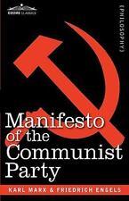 Manifesto of the Communist Party: By Karl Marx, Friedrich Engels