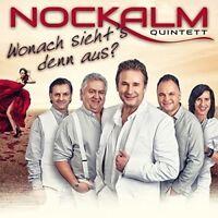 NOCKALM QUINTETT - WONACH SIEHT'S DENN AUS?   CD NEU