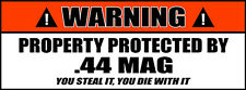Warning Sign Stickers Property Protected by .44 MAG Ammo Can Decal 2 PACK 053