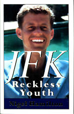 JFK: Reckless Youth by Nigel Hamilton-First Edition/DJ-1992