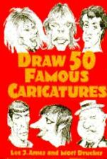 Draw 50 Famous Caricatures-ExLibrary