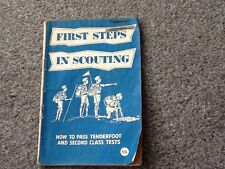 FIRST STEPS IN SCOUTING How To Pass Tenderfoot - Vintage Scout Booklet