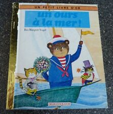 Un Petit Livre D'or Un Ours à la Mer ! Little Golden Book