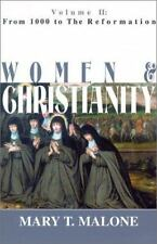 From 1000 to the Reformation (Women and Christianity (Paperback)), Mary T Malone