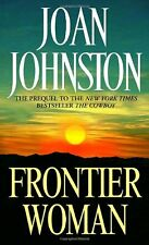 Frontier Woman (Sisters of the Lone Star) by Joan Johnston