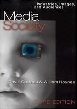 Media/Society: Industries, Images and Audiences, Hoynes, William D., Croteau, Da