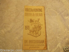 RULES FOR HUNTING DEER & BEAR 1970 MICHIGAN DNR PAMPHLET