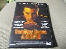 "DVD ""DERNIERES HEURES A DENVER"" Andy GARCIA Christopher WALKEN William FORSYTHE"