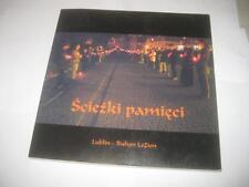 POLISH-ENGLISH Ścieżki pamięci : żydowskie miasto w Lublinie-losy, miejsca,