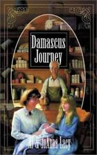 Damascus Journey (Hannah of Fort Bridger Series #8) Al & JoAnna Lacy