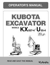 Kubota Excavateur KX057-4 U55-4 niveau 4 opérateur Manuel réimprimé Peigne Bound