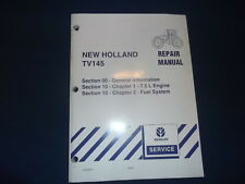New Holland Tv145 Tractor Engine & Fuel System Service Shop Repair Manual