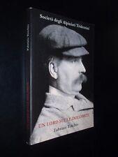 F. TORCHIO – UN LORD SULLE DOLOMITI - SOCIETA' DEGLI ALPINISTI TRIDENTINI