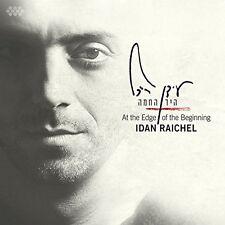 IDAN RAICHEL - AT THE EDGE OF THE BEGINNING  CD NEU
