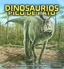 Dinosaurios Pico de Pato = Duck Billed Dinosaurs (Meet the Dinosaurs)-ExLibrary