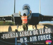 La fuerza aerea de Estados Unidos The U.S. Air Force (Ramas Militares Military B