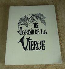LE JARDIN DE LA VIERGE  / LES EMAUX SAINT BRIAC - CASTERMAN & ISTINA 1937