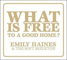WHAT IS FREE TO A GOOD HOME? [VINYL] [VINYL] EMILY HAINES & THE SOFT SKELETON NE