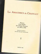 LES AMAUDRICS DU CHAFFAUT 1480-1986 - GENEALOGY - INSCRIBED by THE AUTHOR