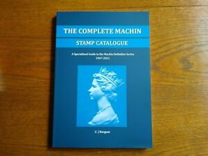 The Complete Machin Stamp Catalogue: A Specialised Guide 1967-2021 GB *NEW*