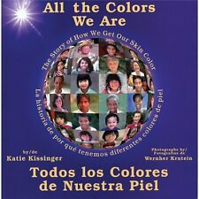 All the Colors We Are/Todos los Colores de Nuestra Piel: The Story of-ExLibrary