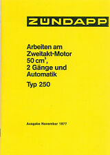 Zündapp ZR Za a Tipo 250 Ciclomotor Motor Reparación Instrucciones Manual Datos