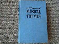 A Dictionary of Musical Themes, Harold Barlow, Sam Morgenstern, 1962 9th Printin
